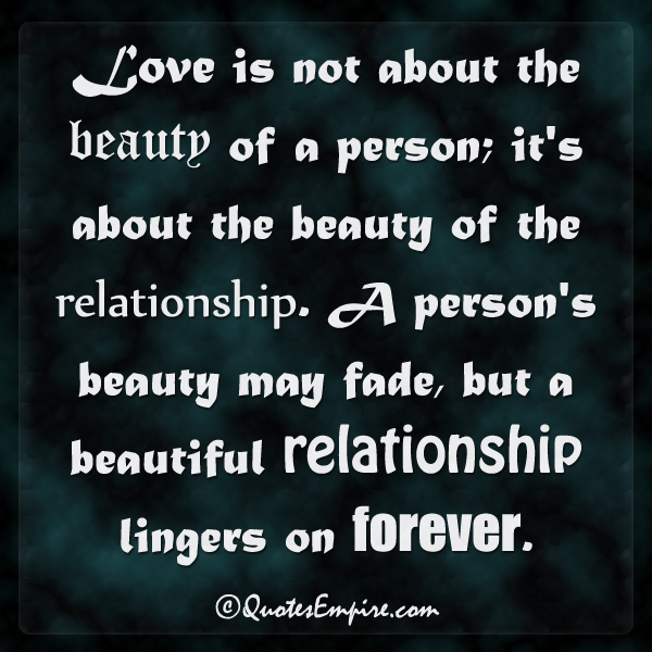 Quotes About Love Relationships: What Matters In Love?