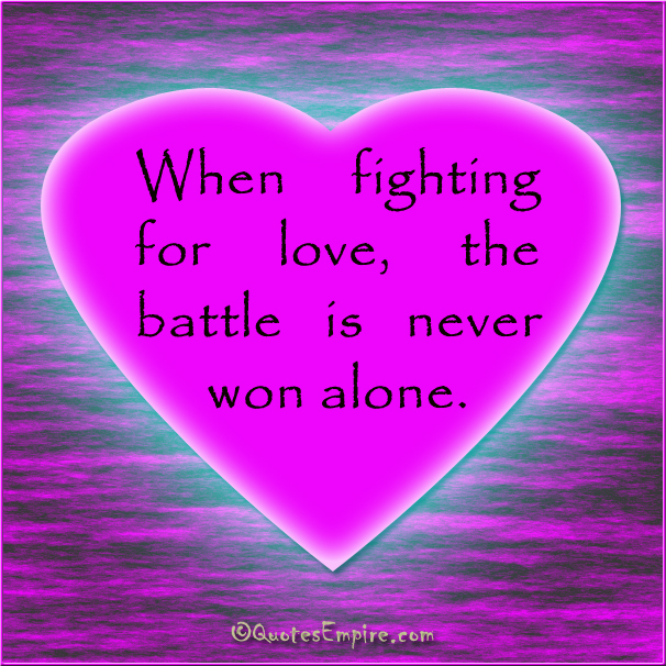 Love Quotes With Pictures : Fight for love - Quotes Empire