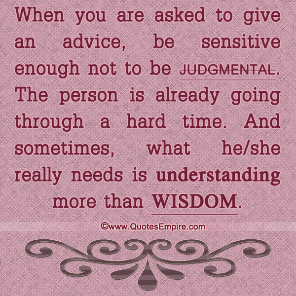 sometimes understanding is more important than wisdom