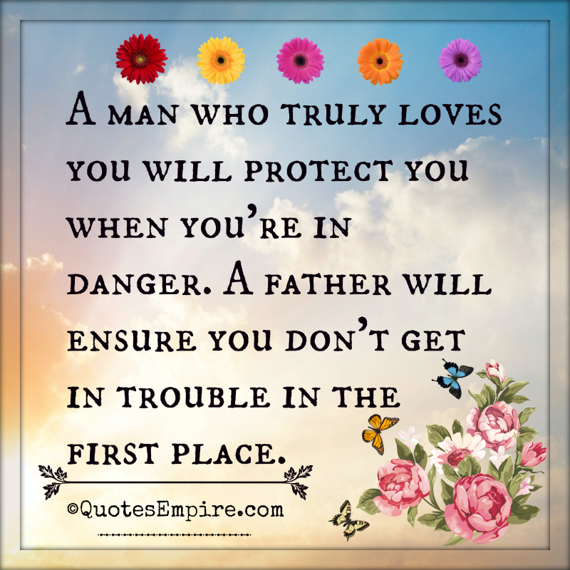 Fathers Day Quotes From Girlfriend To Boyfriend: Difference Between A Lover And A Father