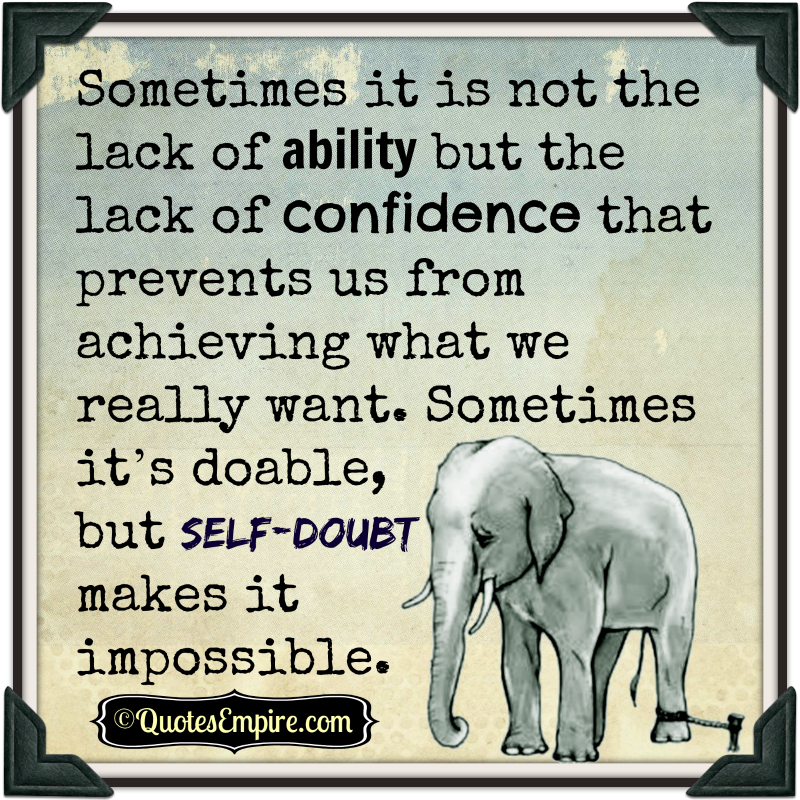 Confidence Quotes On Twitter: Lack Of Confidence Makes It Impossible
