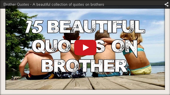 Collection of Brother Quotes