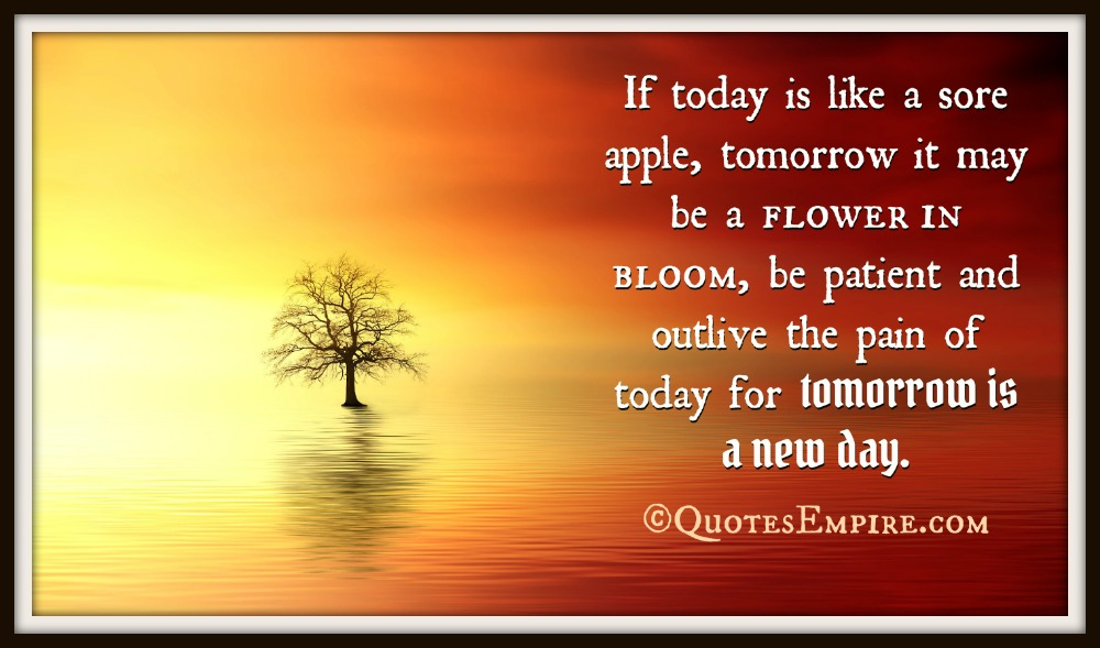 Tomorrow Is A New Day Quotes Quotesgram
